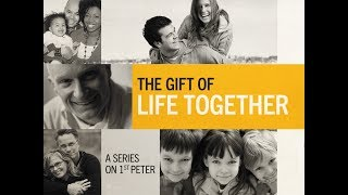 The Gift of Life Together | Pastor Joe Behnke | 10.13.2019