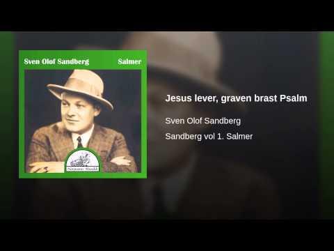 Jesus lever, graven brast Psalm