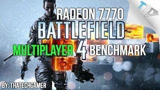 RADEON 7770: BATTLEFIELD 4 MULTIPLAYER (64 PLAYER 1080p/720p)
