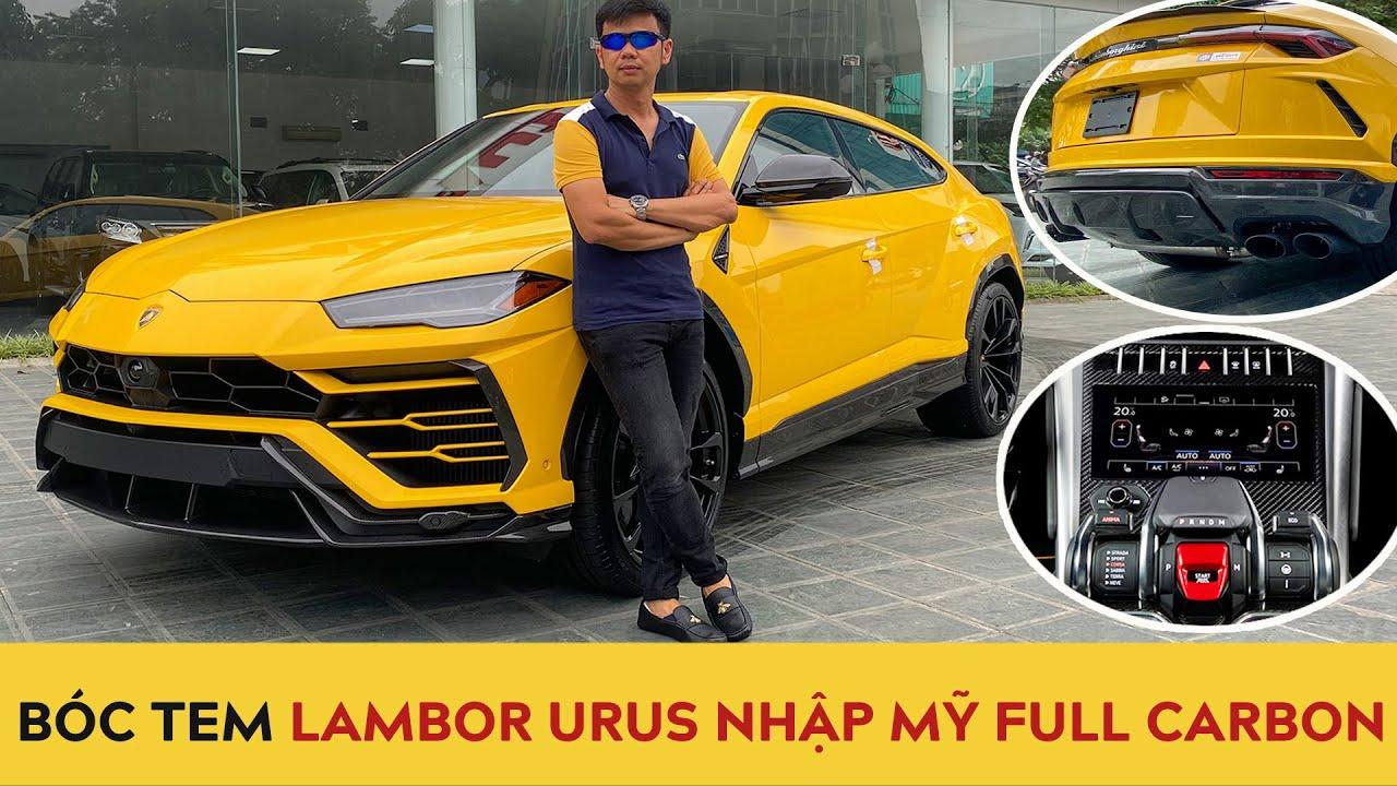 Bóc tem Lamborghini Urus 2020 nhập Mỹ, full carbon… đỉnh bậc nhất Việt Nam | Autodaily
