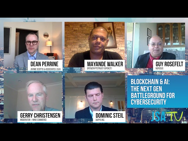 JSA Virtual CEO Roundtable 2019 - Blockchain & AI: The Next Gen Battleground for Cybersecurity