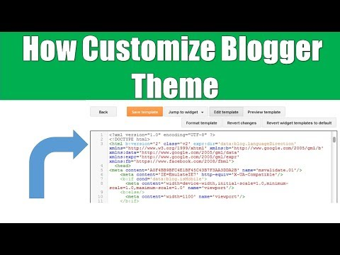 How To Customize Blogger Theme   Edit HTML Code (Hindi)