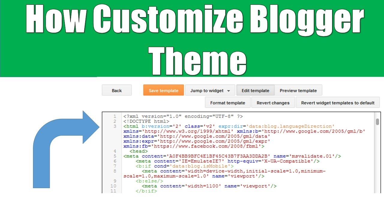 How To Customize Blogger Theme Edit Html Code Hindi Youtube