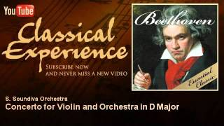 Ludwing Van Beethoven : Concerto for Violin and Orchestra in D Major - ClassicalExperience