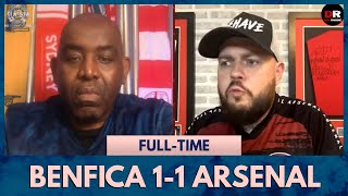Benfica 1-1 Arsenal | It Feels Like A Defeat! (Frustrated DT)