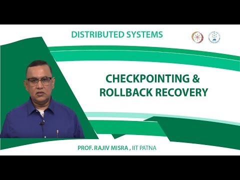 Lecture 11 - Checkpointing & Rollback Recovery