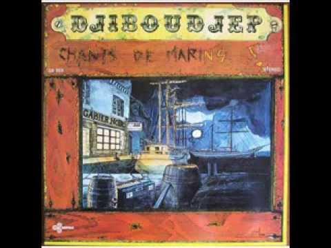 DJIBOUDJEP - CHANTS DE MARINS - Nous sommes marins
