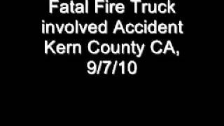 Kern County CA Fatal Fire Truck Accident