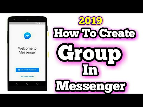 How To Create Group On Messenger 2019