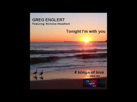 Everything's going my way - Greg Englert/Nicholas Woodford