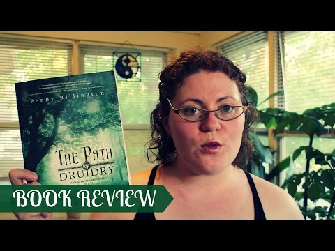 Book Review: Path of Druidry by Penny Billington