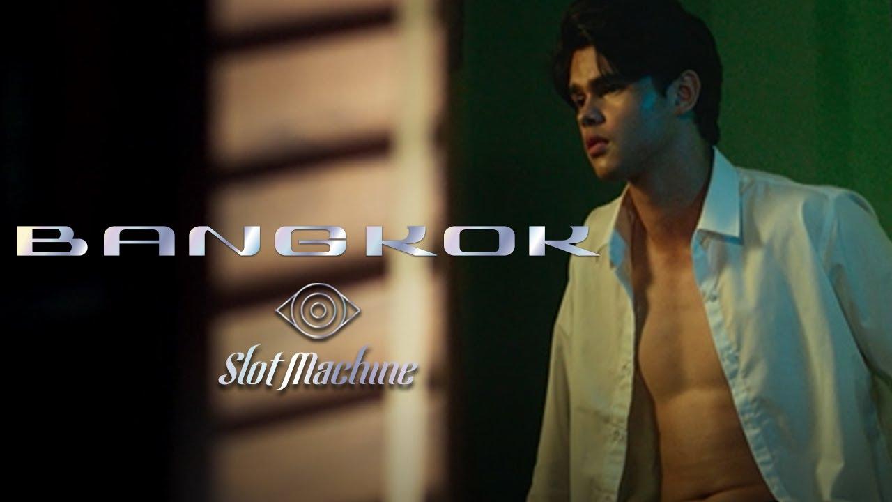 Arti Lirik dan Terjemahan Slot Machine - Bangkok