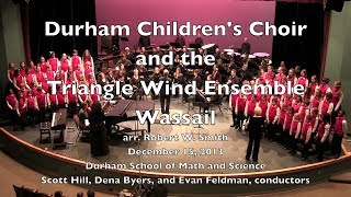 Wassail - Arr. Robert W. Smith - Triangle Wind Ensemble