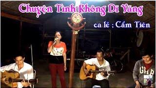Chuyện Tình Không Dĩ Vãng ( ca lẻ Cẩm Tiên ) guitar Lâm - Thông