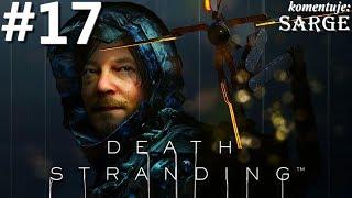 Zagrajmy w Death Stranding PL odc. 17 - Farma temporalna
