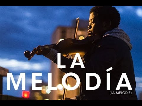 La Melodía (La Mélodie) - Trailer Oficial Subtitulado al Español