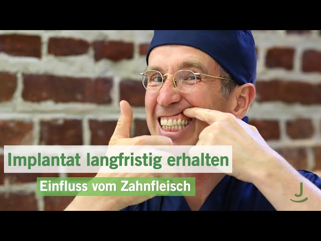 Wie beeinflusst entzündetes Zahnfleisch ein Implantat? | Implantat langfristig erhalten | Dr. Jahnke