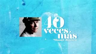 Manuel Jiménez - 40 Veces Más (Video lyric)