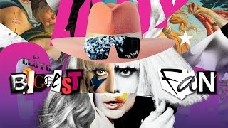 Biggest Fan | Lady Gaga (Mega Mashup) 2017