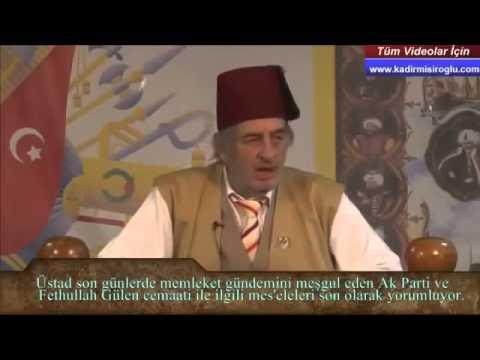 Başbakanı, Fethullah Gülen hakkında çok öncesinde ikaz ettim! - Üstad Kadir