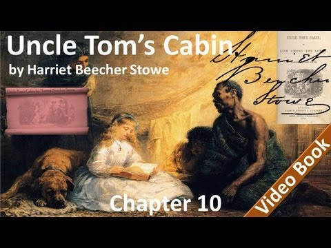 Chapter 10 - Uncle Tom's Cabin by Harriet Beecher Stowe - The Property Is Carried Off