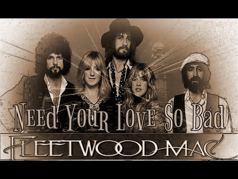 Fleetwood Mac Need Your Love So Bad Stop Messin Round