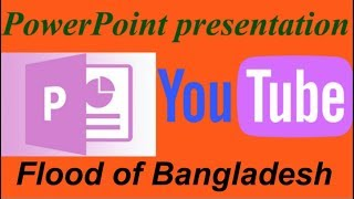 Flood of Bangladesh powerpoint presentation.PowerPoint presentation slideshow and design.