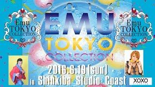2016年6月19日に新木場STUDIO COASTで行われたEmu Tokyo Collect...