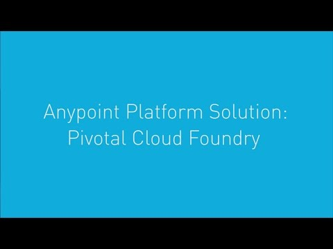 MuleSoft Anypoint Platform for Pivotal Cloud Foundry