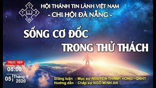 HTTL ĐÀ NẴNG - Chương trình thờ phượng Chúa - 05/04/2020
