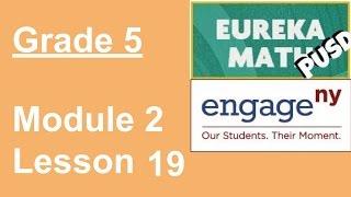 Eureka Math Grade 5 Module 2 Lesson 19 (updated)