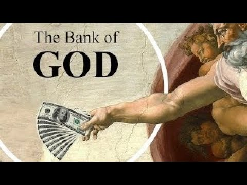 The Bank of God - The Best Documentary Ever