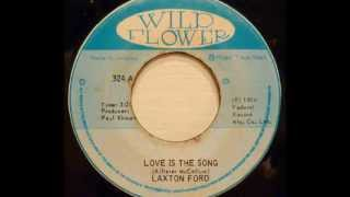 Laxton Ford - Love is The Song [Reggay Oldies]