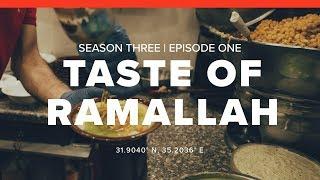 S3: Ramallah | E1: Taste of Ramallah