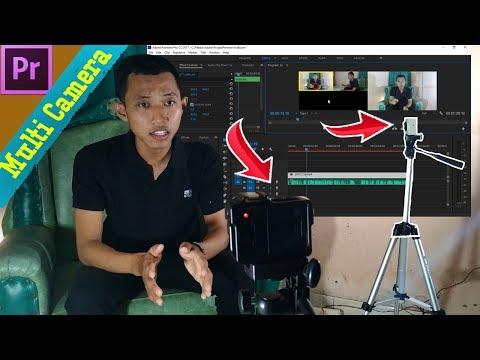 Pake Dua Kamera ? Gimana Caranya ?  ~ Multi Kamera + Editing Adobe Premier Pro CC Indonesia