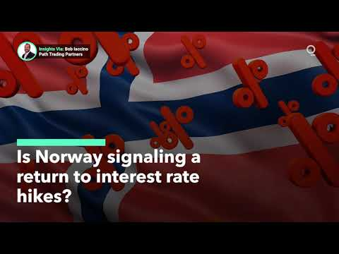 Is Norway Signaling A Return To Interest Rate Hikes?
