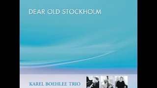 You And The Night And The Music /  Karel Boehlee Trio