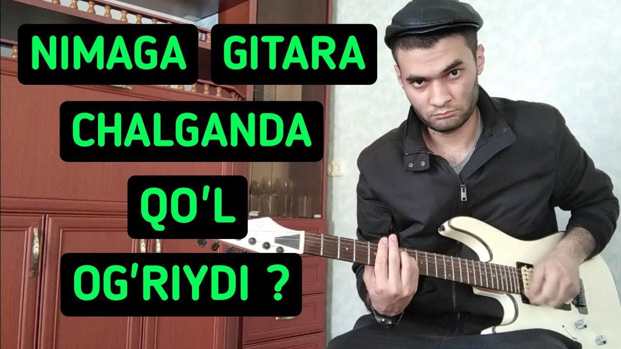 Download GITARA CHALGANDA Q'OL OG'RISHINING SABABLARI/BARMOQLAR OG'RISHINING SABABLARI/AKKORDLAR/BOY/RITM/