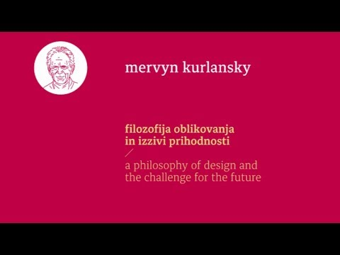 Mervyn Kurlansky: A philosophy of design and the challenge for the future
