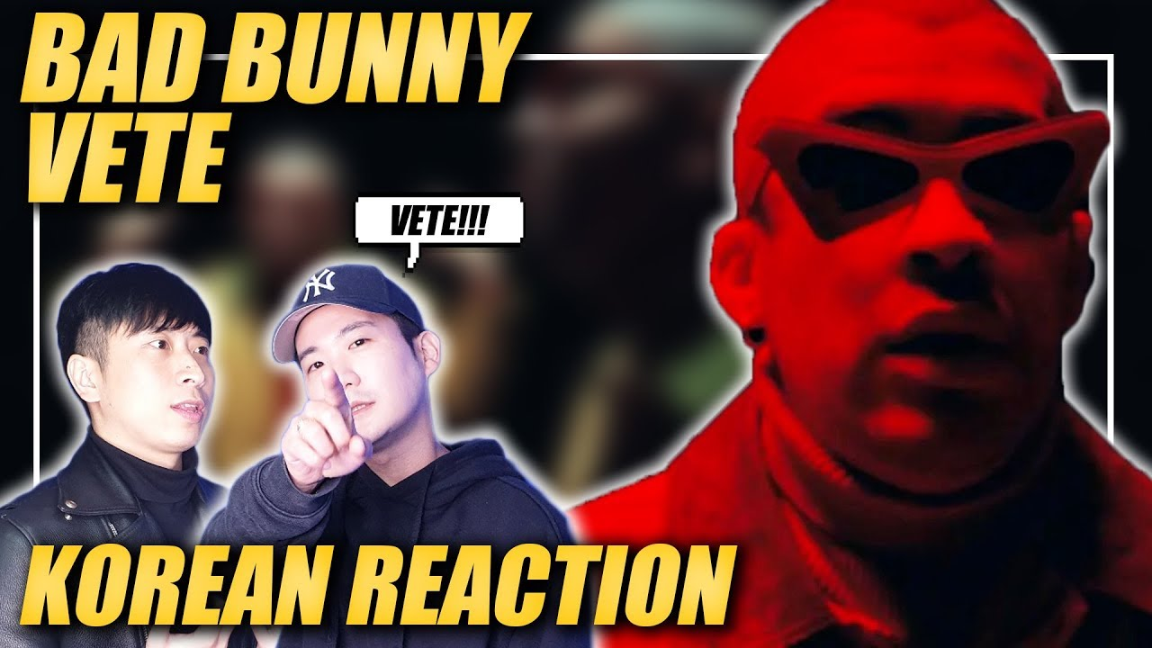 ????(ENG) KOREAN Rappers react to BAD BUNNY - VETE ????
