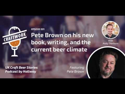 Craftwork E001 - Pete Brown on how to stand out in a crowded market, and his new book