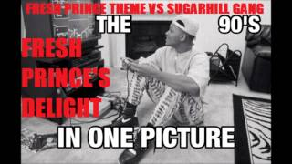 [MASH-UP] Fresh Prince Theme VS Sugarhill Gang - Rapper