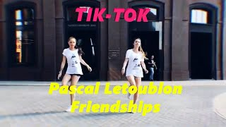 Pascal Letoublon - Friendships (Original Mix)