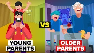 Is It Better To Have Young or Old Parents?