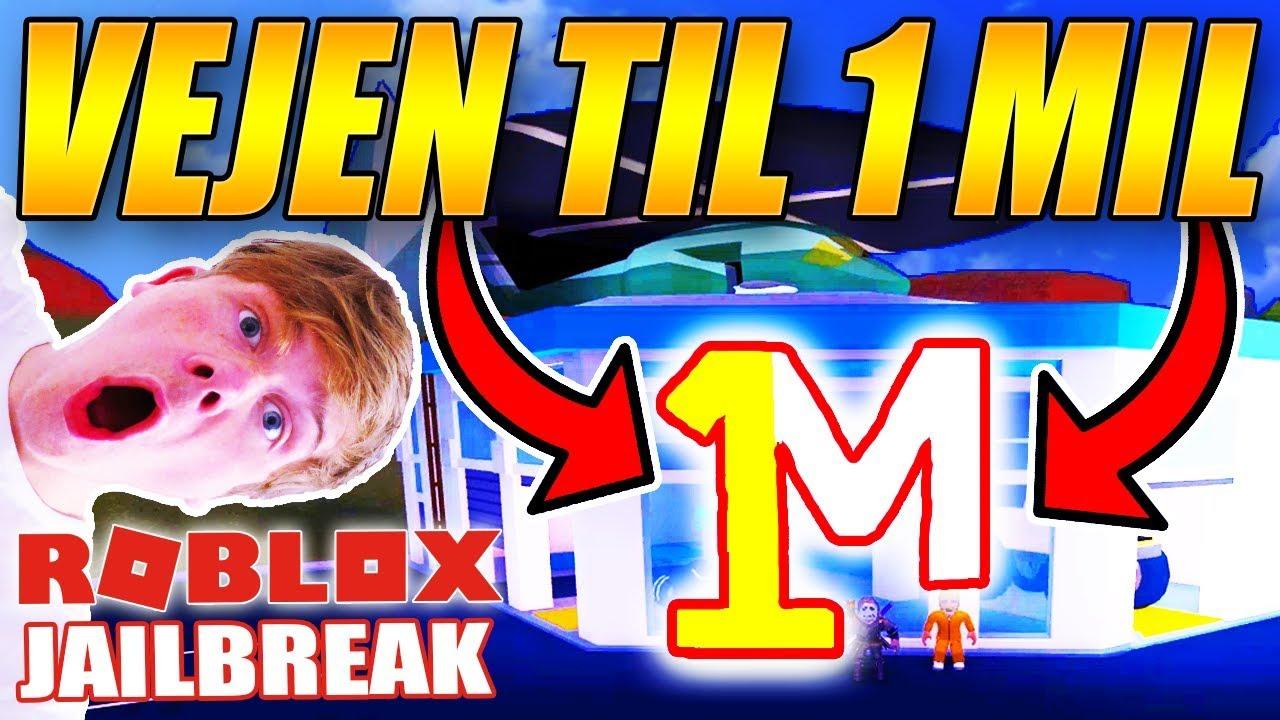 how to get 1 million dollars in roblox jailbreak 2019