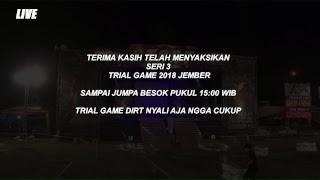 76 Trial Game Dirt Seri 3 Bangsalsari Jember - 13 Juli 2018