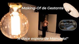 """Making-Of de Gestante, """"Flávia Gonçalves e a doce espera de Manuela"""", em Angote Estúdio Fotográfico!"""
