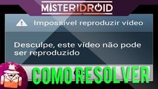 IMPOSSIVEL REPRODUZIR VIDEO (VEJA COMO RESOLVER)