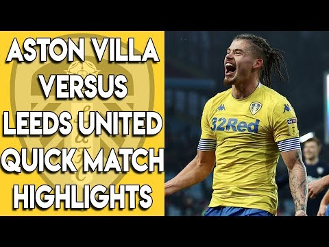 Aston Villa 2-3 Leeds United Quick Match Highlights - Championship 23/12/18