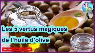 Les 5 vertus magiques de l'huile d'olive|Nutrition Beauté Santé